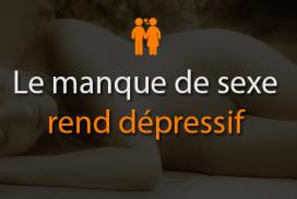 Le manque de sexe rend dépressif