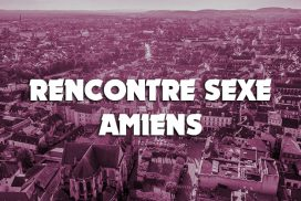 Rencontre sexe Amiens